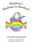 French book written by Alison Bourchier, illustrated by Pop Falkner-Lee and produced by SerenArts Gallery
